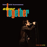 Alone Together VOLUME ONEについてのメモ